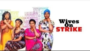 Video: Wives On Strike OFFICIAL TRAILER  - 2018 Latest Nigerian Nollywood Movie